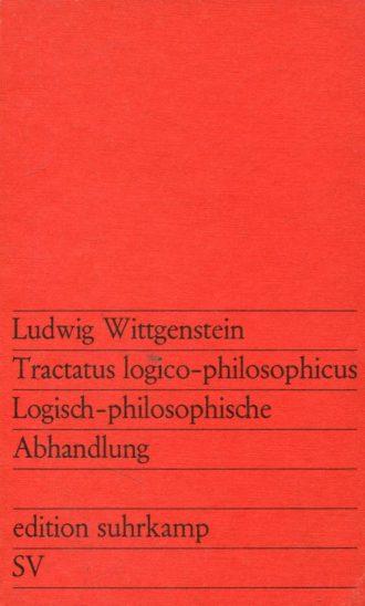 Ludwig Wittgenstein - Tractatus logico-philosophicus / Logisch-philosophische Abhandlung Gunther Busch