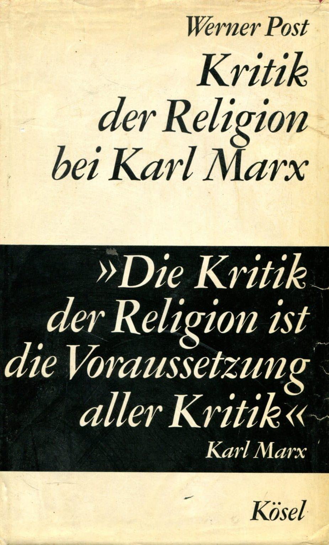 Kritik der Religion bei Karl Marx Werner Post