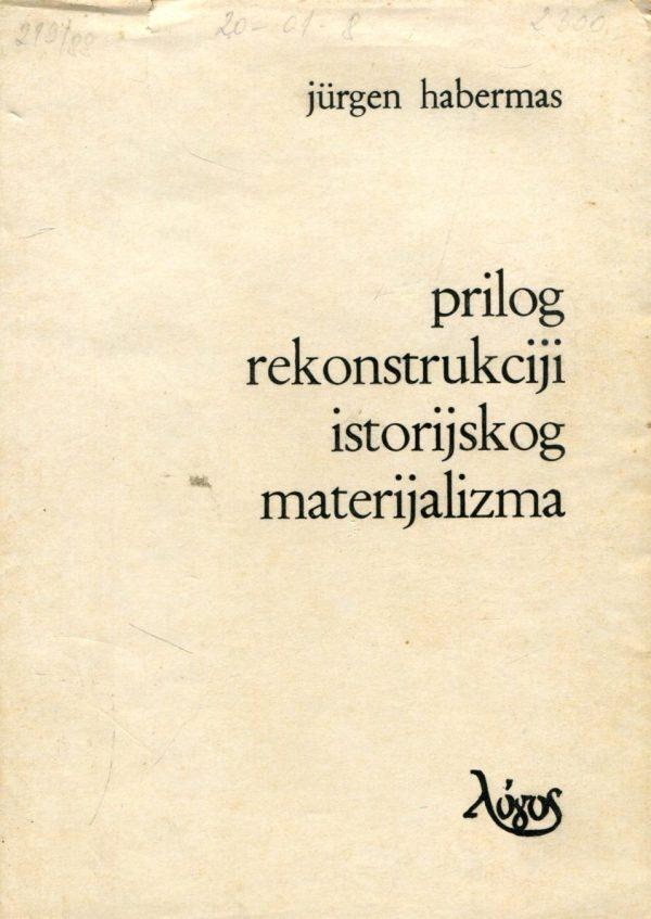 Prilog rekonstrukciji istorijskog materijalizma Jurgen Habermas
