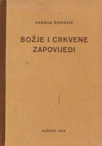 Božje i crkvene zapovijedi Andrija Živković
