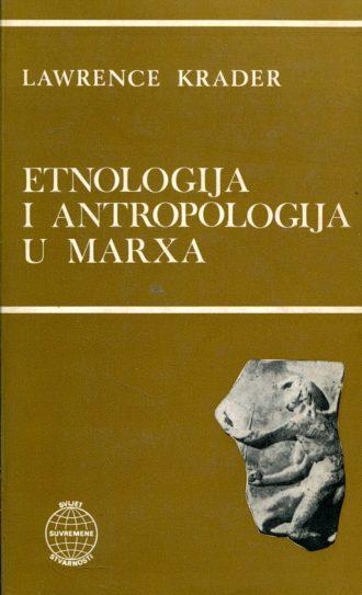 Etnologija i antropologija u Marxa Lawrence Krader