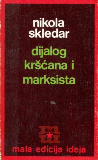Dijalog kršćana i marksista Nikola Skledar