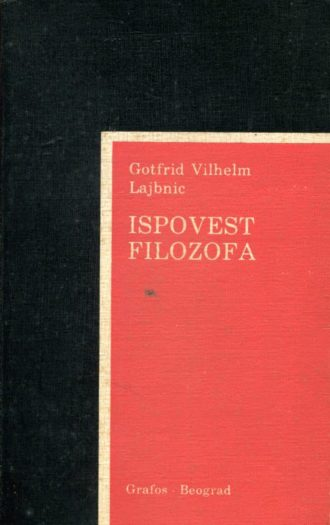 Ispovest filozofa Leibniz Gottfried Wilhelm
