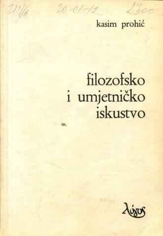 Filozofsko i umjetničko iskustvo Kasim Prohić