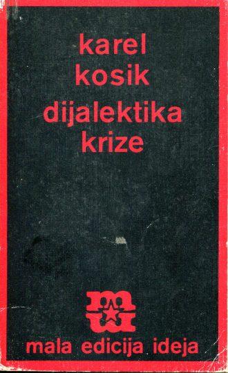 Dijalektika krize Karel Kosik