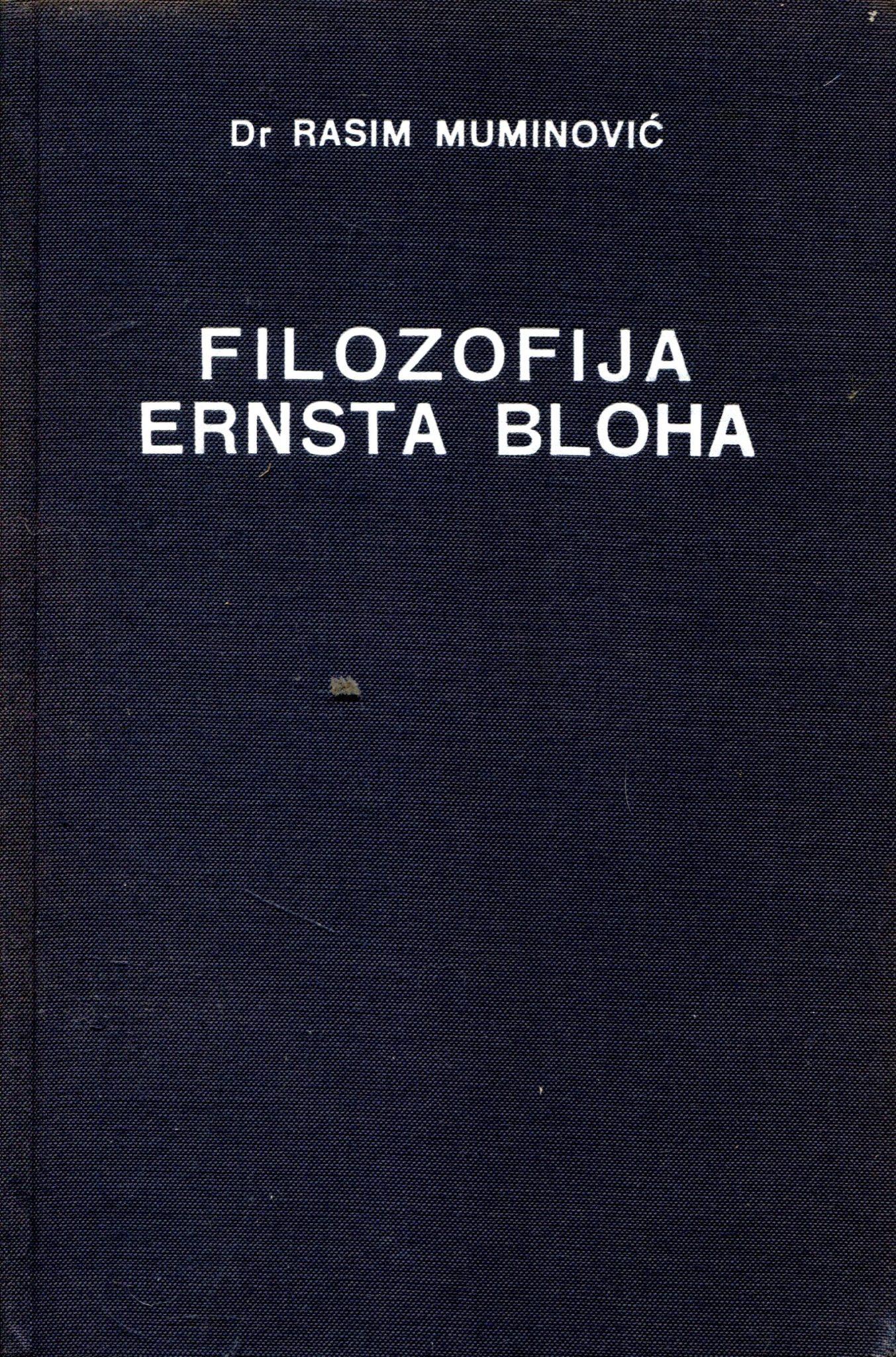Filozofija Ernsta Bloha Rasim Muminović