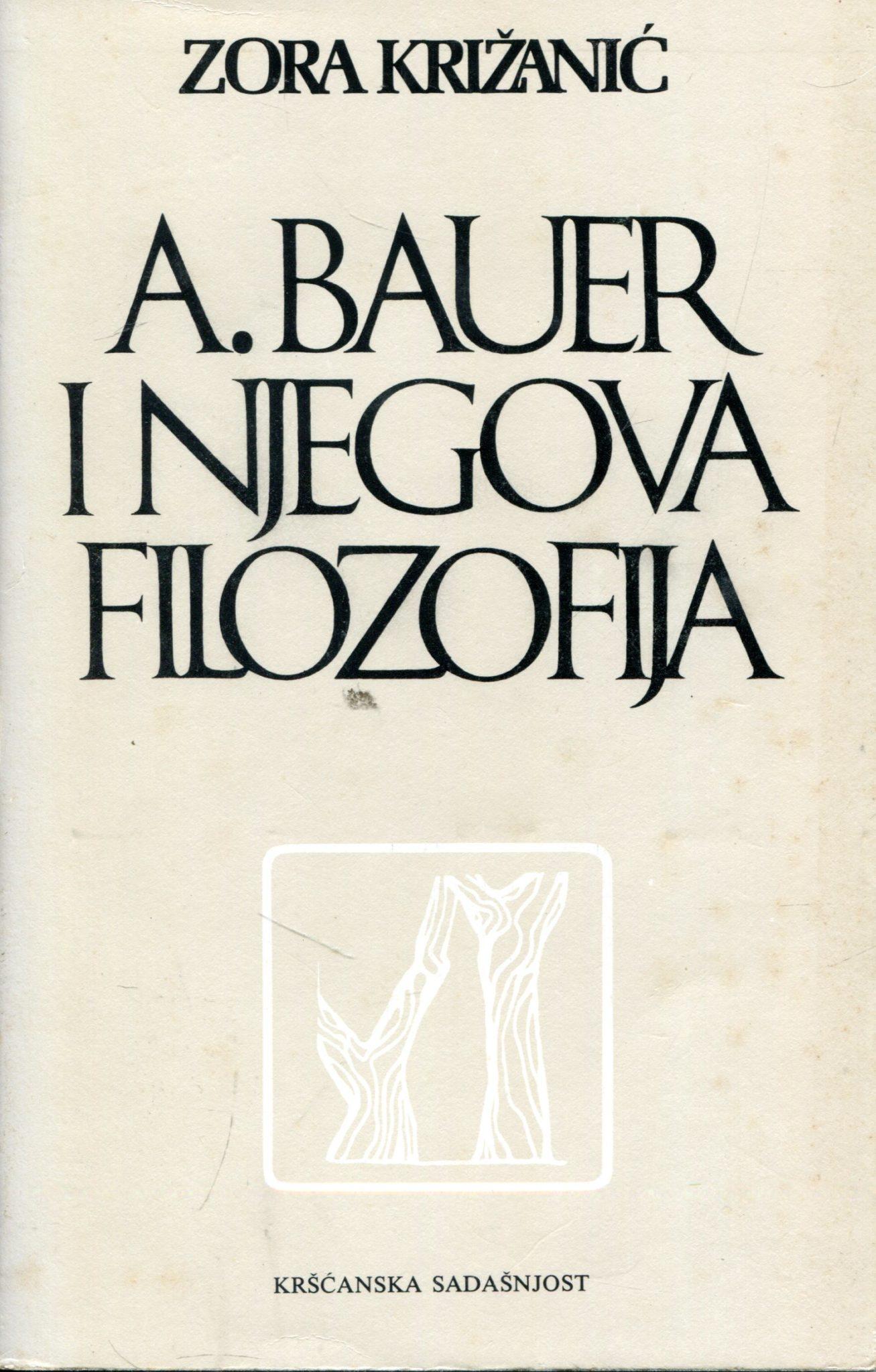 A. Bauer i njegova filozofija