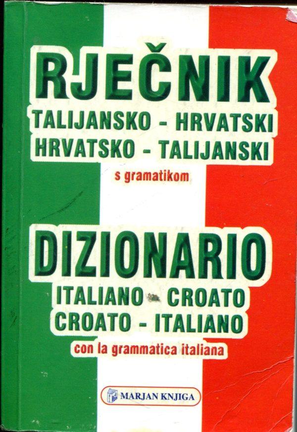 Rječnik talijansko-hrvatski i hrvatsko-talijanski (s gramatikom) Mario Simonelli