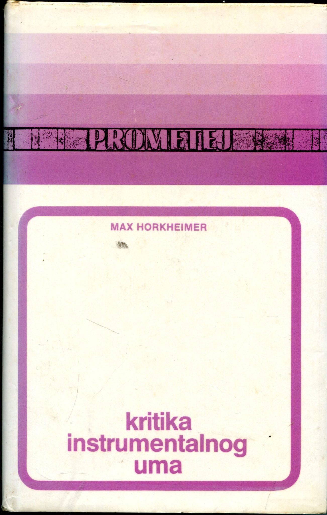Kritika instrumentalnog uma Max Horkheimer