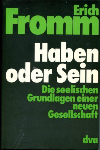 Haben oder Sein Erich Fromm