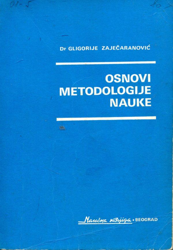 Osnovi metodologije nauke Gligorije Zaječaranović