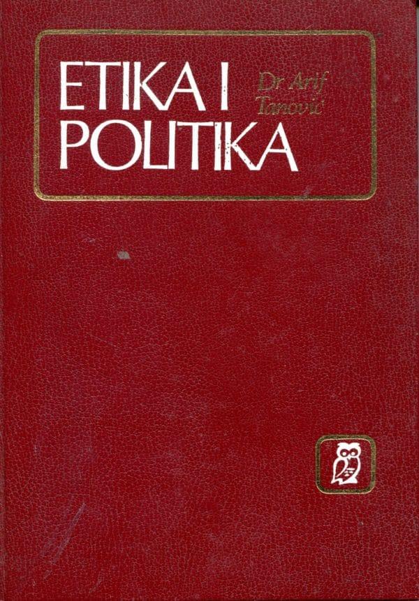 Etika i politika Arif Tanović