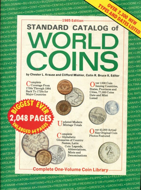 Standard Catalog of World Coing Chester L. Krause and Clifford Mishler, Colin R. Bruce II, Editor