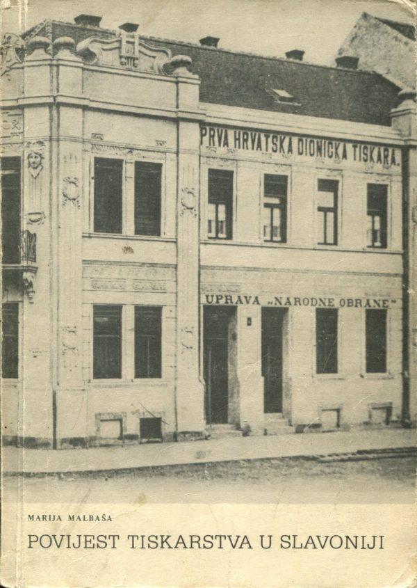 Povijest tiskarstva u Slavoniji Marija Malbaša