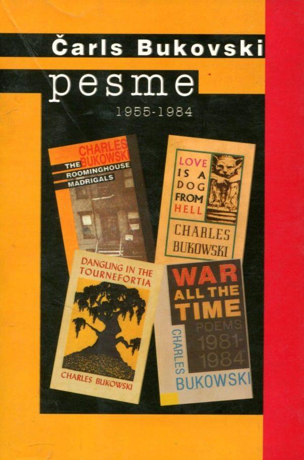 Pesme 1955 - 1984 Charles Bukowski