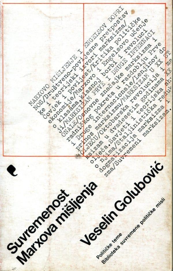 Suvremenost Marxova mišljenja Veselin Golubović