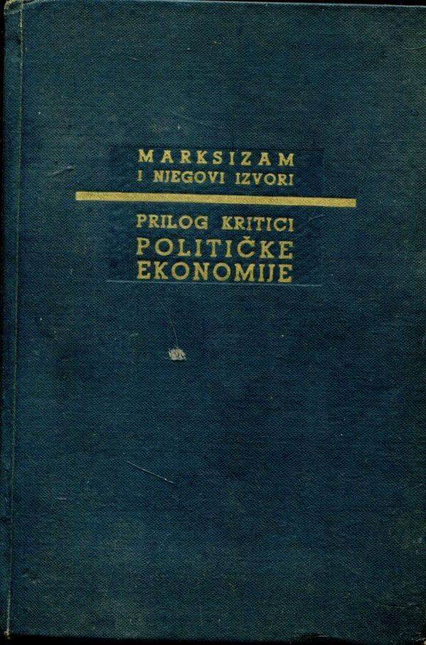 Prilog kritici političke ekonomije Karl Marks