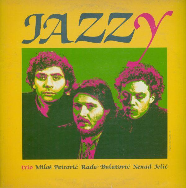 Gramofonska ploča Miloš Petrović Trio Jazzy 2121158