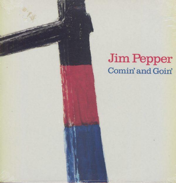Gramofonska ploča Jim Pepper Comin' And Goin' ISL 1171