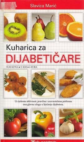 Kuharica za dijabetičare Slavica Marić