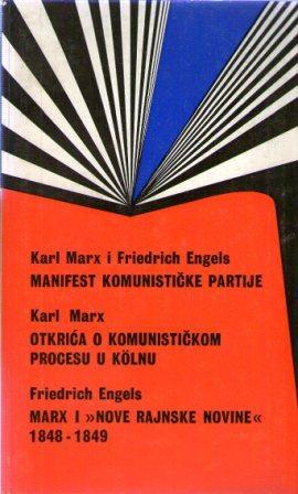 Manifest komunističke partije Karl Marx, Friedrich Engels