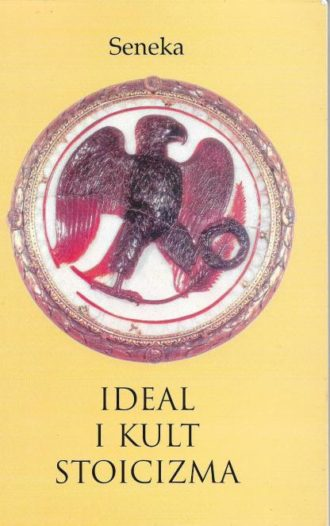Ideal i kult stoicizma Seneka