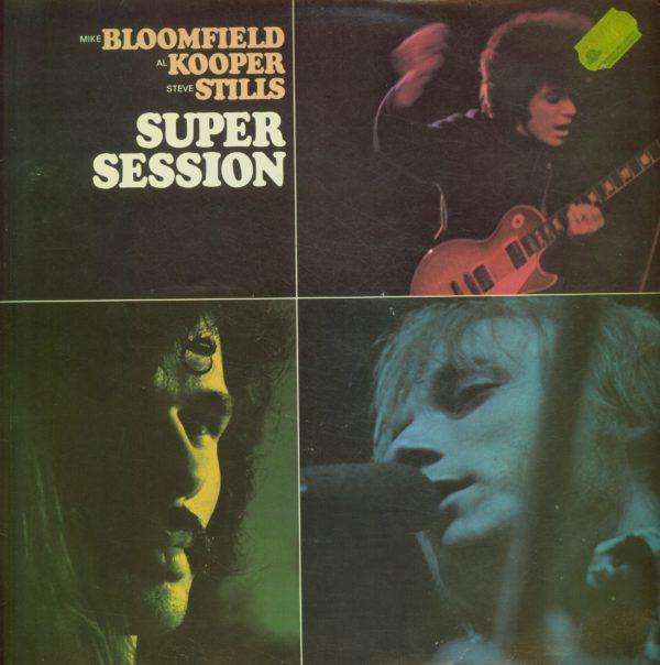 Gramofonska ploča Mike Bloomfield / Al Kooper / Stephen Stills Super Session EMB S-31029
