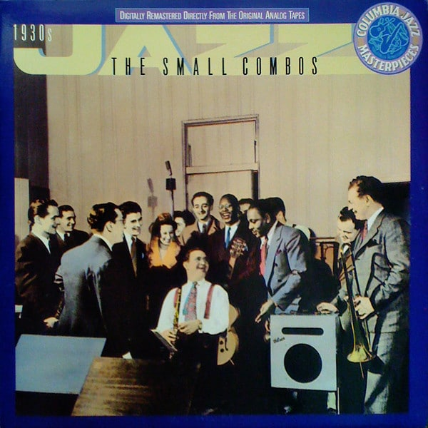 Gramofonska ploča The 1930s: The Small Combos Jack Purvis / The Chocolate Dandies / The Rhythmakers... CJ 40833