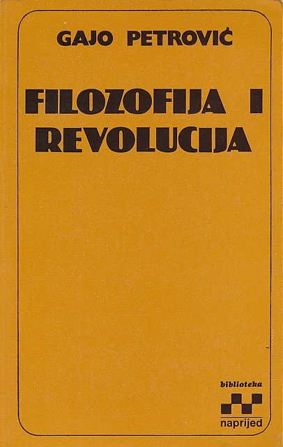 Filozofija i revolucija Gajo Petrović
