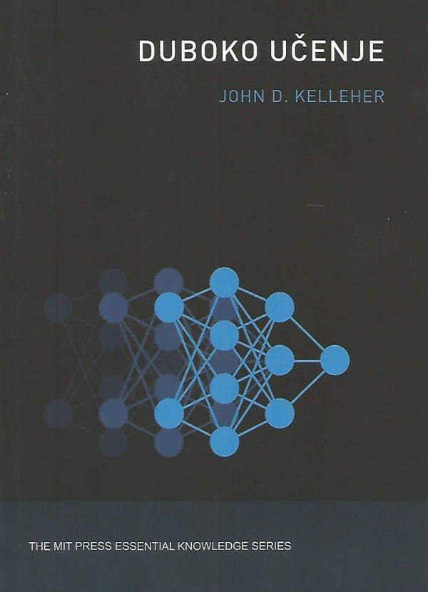 Duboko učenje John D. Kelleher