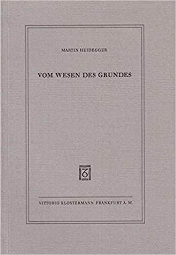 Vom Wesen des Grundes Martin Heidegger