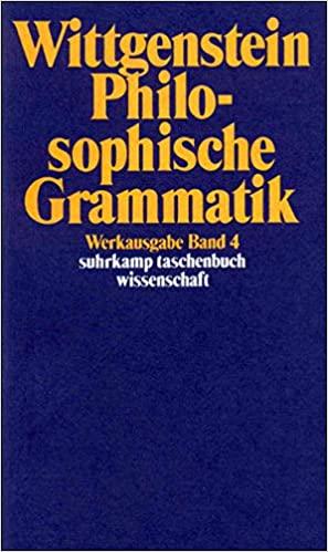 Philosophische Grammatik Ludwig Wittgenstein