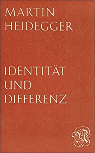 Identitaet und Differenz Martin Heidegger