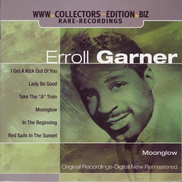 Moonglow Erroll Garner