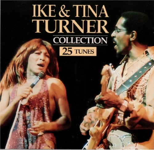 Collection - 25 Tunes Ike & Tina Turner