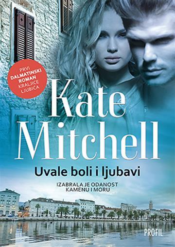 Uvale boli i ljubavi Mitchell Kate