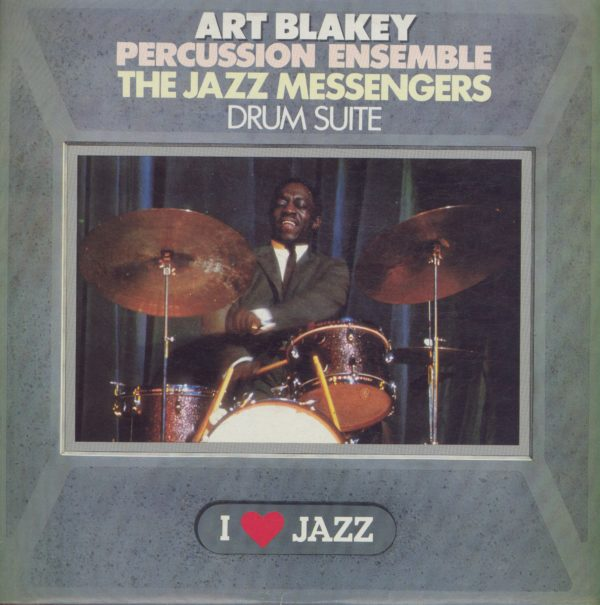 Gramofonska ploča Art Blakey Percussion Ensemble / The Jazz Messengers Drum Suite CBS 21067