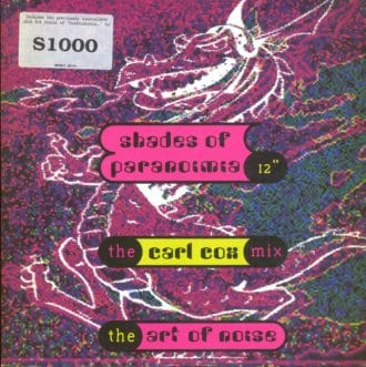 Shades Of Paranoimia (The Carl Cox Mix)