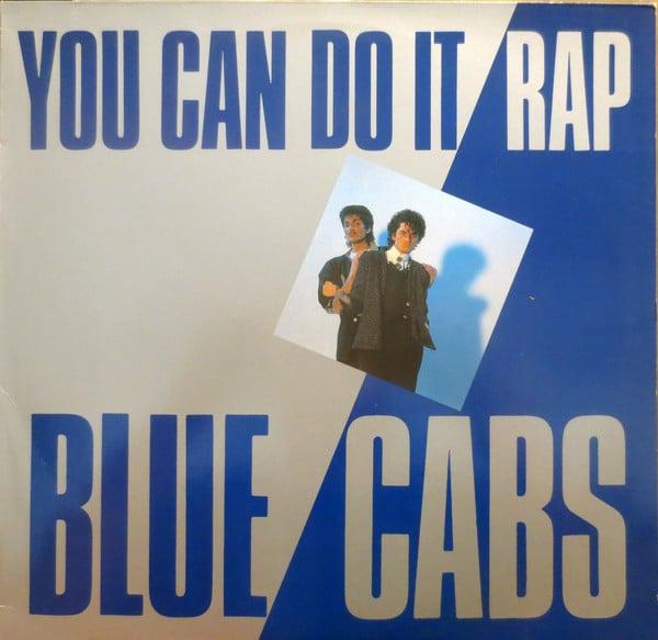Gramofonska ploča Blue Cabs You Can Do It Rap B.C. 12-1001-40