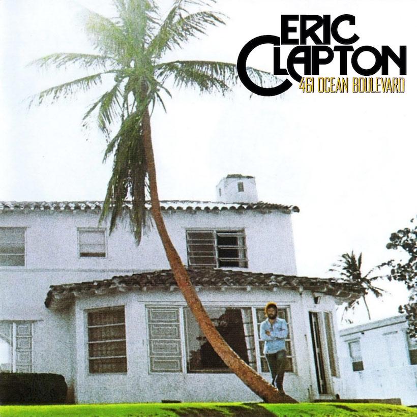 461 Ocean Boulevard Eric Clapton