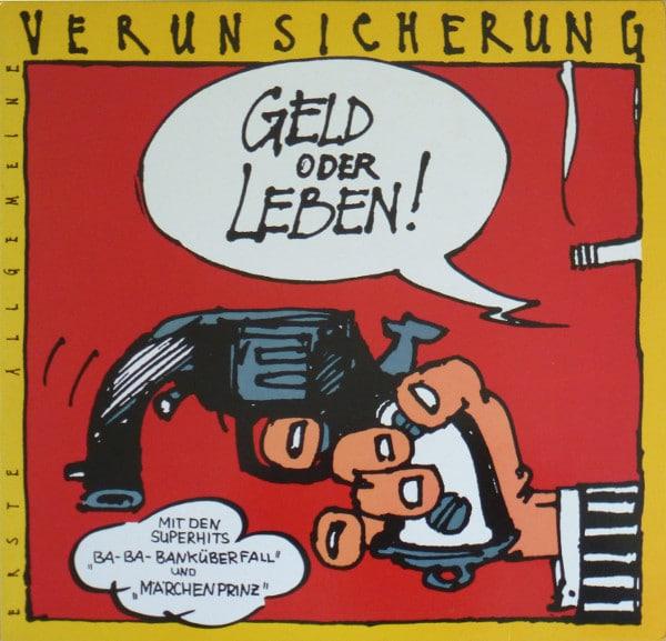 Gramofonska ploča Erste Allgemeine Verunsicherung Geld Oder Leben! 12C 066-13 33631