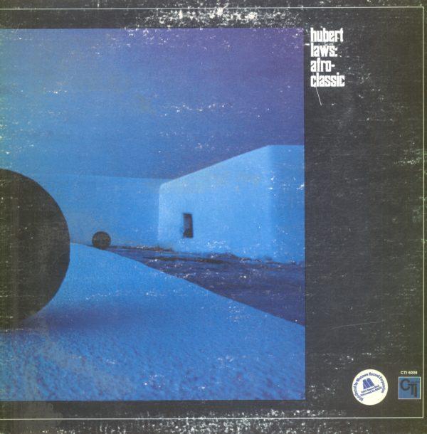 Gramofonska ploča Hubert Laws Afro-Classic CTI 6006