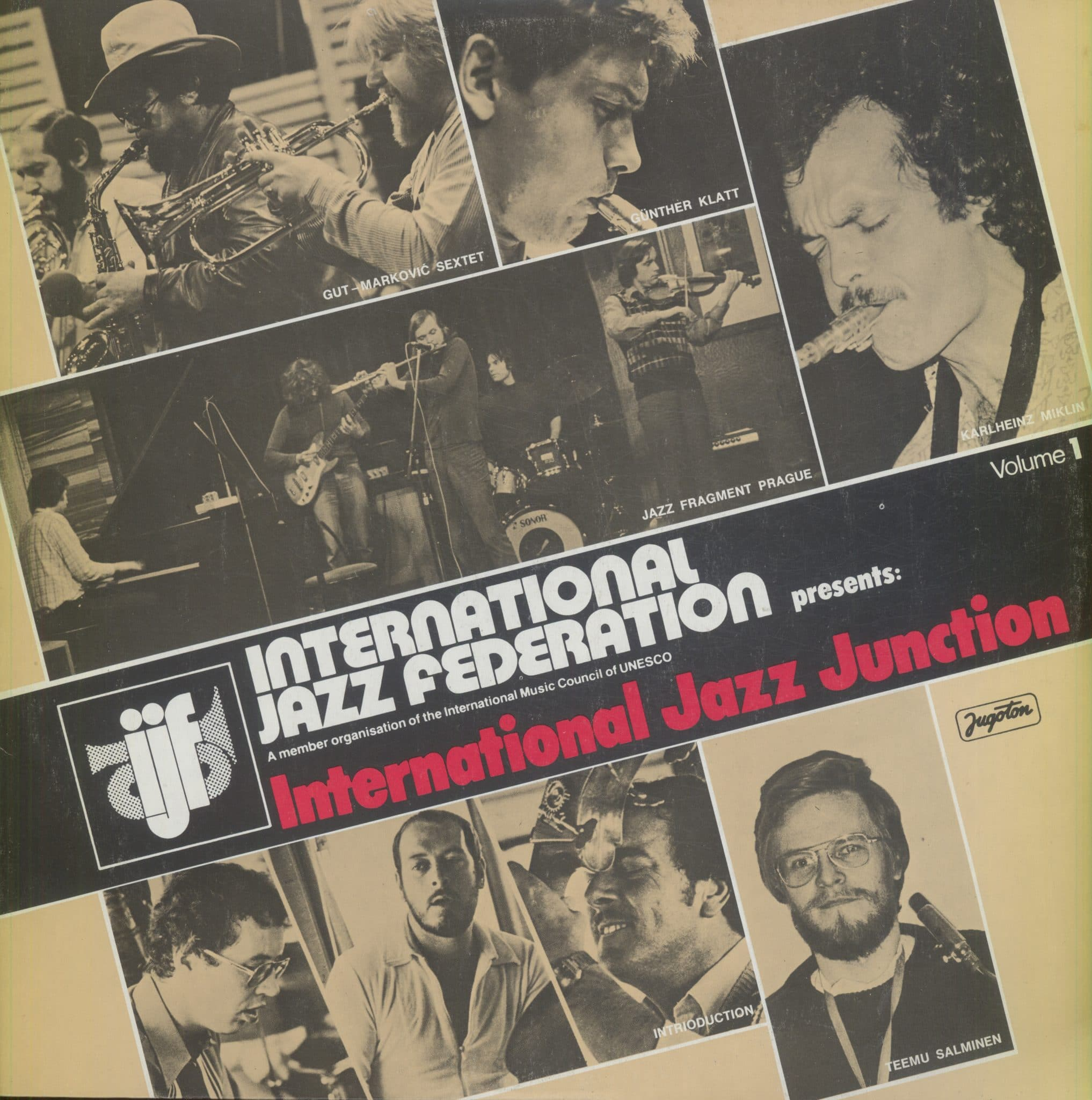 Gramofonska ploča International Jazz Federation Presents: International Jazz Junction, Volume 1 Günther Klatt Quartet / Jazz Fragment Prague / Karlheinz Miklin Trio... LSY-66193