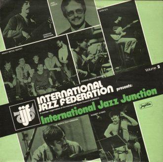 Gramofonska ploča International Jazz Federation Presents: International Jazz Junction, Volume 2 The California State University Northridge Jazz Band / Alberto Zuckermann-Roberto Aymes Duo / Macondo... LSY-66228