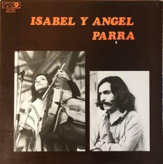 Gramofonska ploča Isabel Y Angel Parra Isabel Et Angel Parra LDX 74634