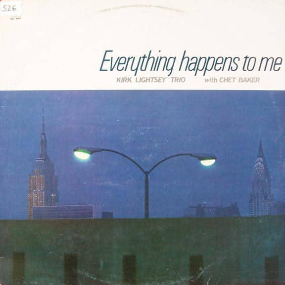 Gramofonska ploča Kirk Lightsey Trio With Chet Baker Everything Happens To Me LSY 66205