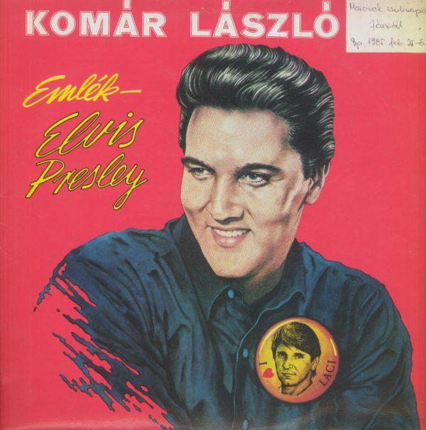 Gramofonska ploča Komar Laszlo Emlek - Elvis Presley SLPM 17881