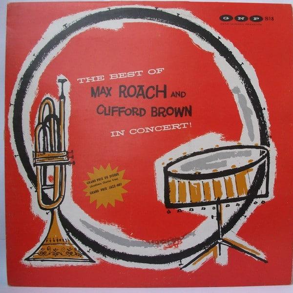 Gramofonska ploča Max Roach And Clifford Brown The Best Of Max Roach And Clifford Brown In Concert! LPL-742