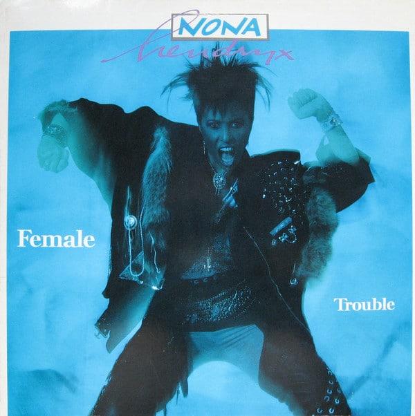 Gramofonska ploča Nona Hendryx Female Trouble 24 0764-1