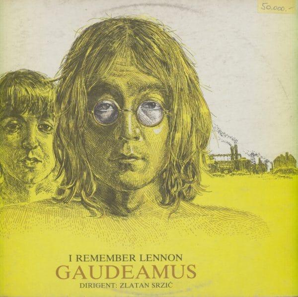 Gramofonska ploča Orkestar Gaudeamus / Zlatan Srzić I Remember Lennon LP 85439